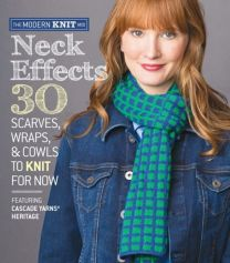 The Modern Knit Mix - Neck Effects - 30 Scarves, Wraps, and Cowls to Knit