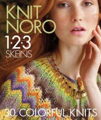Knit Noro: 1, 2, 3 Skeins: 30 More Colorful Knits