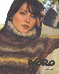 Naturally Noro - by Jane Ellison